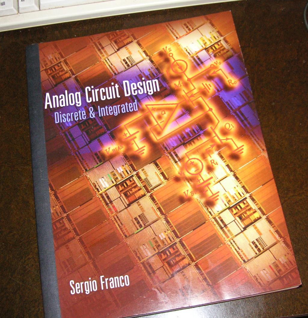 Analog Aficionados Party 2012 Tech Articles Integrated Circuits Free Pdf Bookstore Sergio Franco Circuit Design